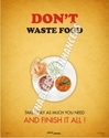 Posters on Donot Waste Food