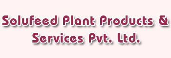 Solufeed Plant Products & Services Pvt. Ltd.