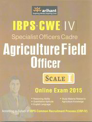 IBPS CWE IV Specialist Officers Cadre Agriculture Field Officer Scale I Online Exam 2015