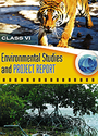Environmental Studies And Project Report Class Vi