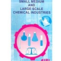 Small Medium & Large Chemical Industries Books