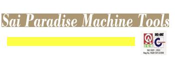 Sai Paradise Machine Tools