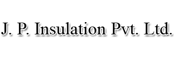 J. P. Insulation Pvt. Ltd.