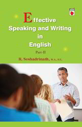 Effective Speaking and Writing in English