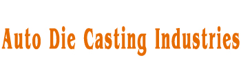 Auto Die Casting Industries
