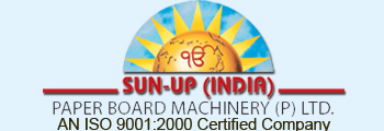 Sun-Up (India) Paper Board Machinery (P) Ltd.