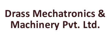 Drass Mechatronics & Machinery Pvt. Ltd.
