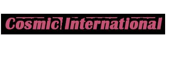 Cosmic International