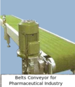 Belts Conveyor for Pharmaceutical Industry