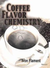 Coffee Flavor Chemistry by Ivon Flament (Firmenich)