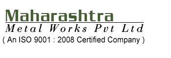 Maharashtra Metal Works Pvt. Ltd.