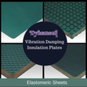 Anti Vibration Sheets(Insulation Plates)