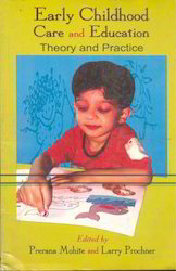 Early Childhood Care and Education Theory and Practice