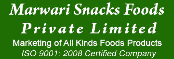 Marwari Snacks Foods Private Limited