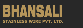 Bhansali Stainless Wire Pvt. Ltd.