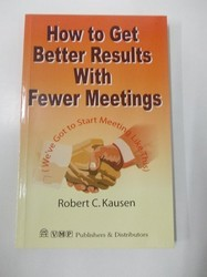 How To Get Better Result with Fewer Meetings Book