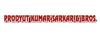 Prodyut Kumar Sarkar & Bros.