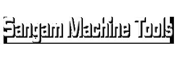 Sangam Machine Tools