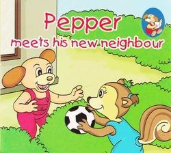 Shree Books Pepper Meets His New Neighbour Children Book