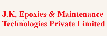 J. K. Epoxies And Maintenance Technologies Private Limited