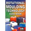 Rotational Moulding Technology Hand Book