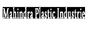 Mahindra Plastic Industries