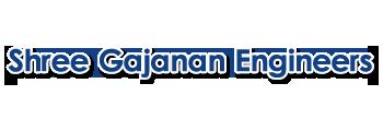 Shree Gajanan Engineers