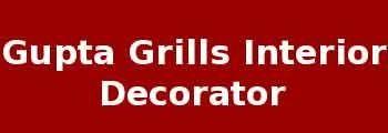 Gupta Grills Interior Decorator