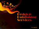 Desk Top Publishing (DTP)