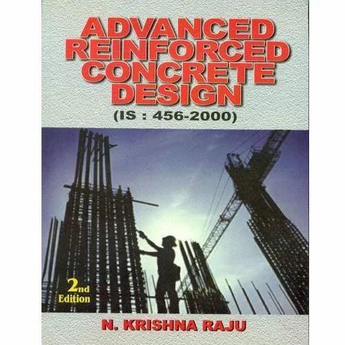 Advanced Reinforced Concrete Design Cbs Publishers Distributors