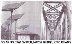 Solar Lighting System, Mayor Bridge, NTPC Rihand