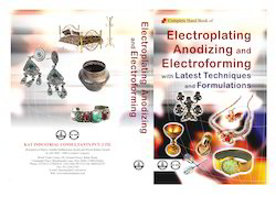 Electroplating Anodizely And Electroforming Project Reports