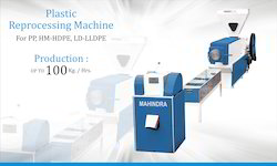 Plastic Reprocessing Machines