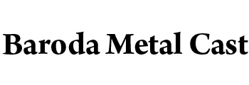 Baroda Metal Cast