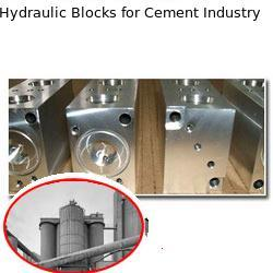 Hydraulic Blocks for Cement Industry