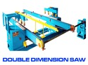 Double End Cutting Machines
