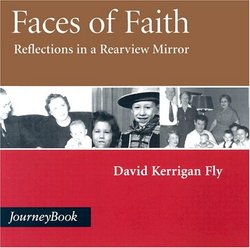 Faces Of Faith Reflections In A Rear View Mirror