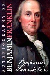 Autobiography Of Benjamin Franklin Book
