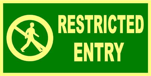 restricted entry sign at rs 216 caution and warning signage