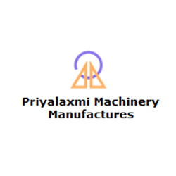 Priyalaxmi Machinery Manufacturers