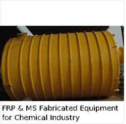 FRP & MS Fabricated Equipments for Chemical Industry