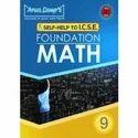 Icse Foundation Math Edition 9 Book