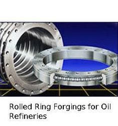 Rolled Ring Forgings for Oil Refineries