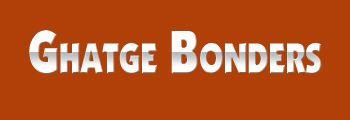Ghatge Bonders