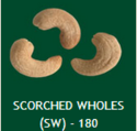 Scroched Wholes (SW) - 180 Cashew Nuts