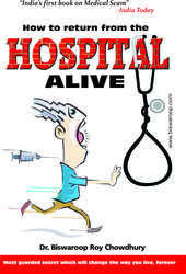 How To Return From Hospital Alive