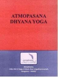 Atmopasana Dhyana Yoga (Pocket book)