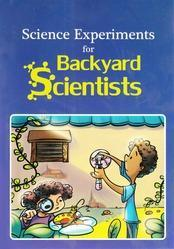 Science Experiments Books for Backyard Scientists