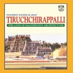Tiruchchirappalli City Tourist Guide Map