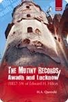 The Mutiny Records Awadh And Lucknow Book